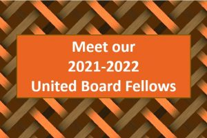 Welcome to Our 2021-2022 United Board Fellows!